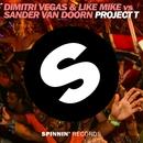 Project T (Original Mix)/Dimitri Vegas & Like Mike vs. Sander van Doorn