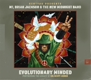Evolutionary Minded/Kentyah, M1, Brian Jackson & The New Midnight Band