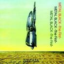 メタルブラック -The First-/ZUNTATA