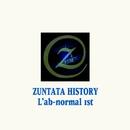 ZUNTATA HISTORY L'ab-normal 1st/ZUNTATA