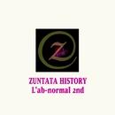 ZUNTATA HISTORY L'ab-normal 2nd/ZUNTATA