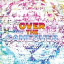 Over The Gameover/gigandect