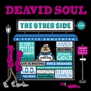The Other Side/Deavid Soul
