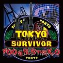 TOKYO SURVIVOR feat. B.BtheK.O(配信限定パッケージ)/FOO