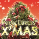 Party Lover's X'mas/every day PARTY project
