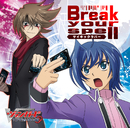 Break your spell/サイキックラバー