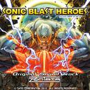 ソニックブラストヒーローズ オリジナルサウンドトラック/ZUNTATA