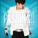 PASSING!!/YU-G