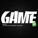 GAME feat.迷子,ES-PLANT,Shady928/RAIZEN