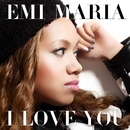 I LOVE YOU/EMI MARIA