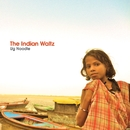 The Indian Waltz/Ug Noodle