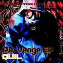 Re-venge EP/QUIL