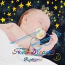 Sweet Dreams/BIGMAMA
