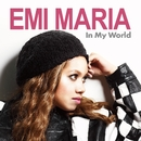 In My World/EMI MARIA