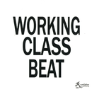 WORKING CLASS BEAT/Rundaban Spoiler Party