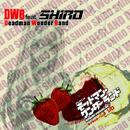 TVアニメ「デッドマン・ワンダーランド」キャラクターソング『シロ』/DWB feat. SHIRO