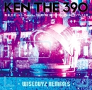 無重力ガール WISEGUYS REMIXEIS/KEN THE 390