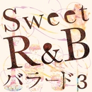 Sweet R&B バラード3/every day PARTY project