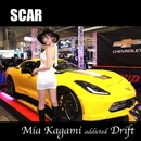 scar ~mia version~/加賀美ミアaddicted Drift