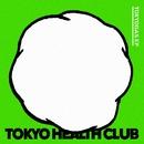 TOKYOGAS EP/TOKYO HEALTH CLUB