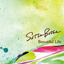 Beautiful Life(配信限定パッケージ)/Sotte Bosse