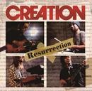 Resurrection/クリエイション
