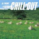 Chill Out/DJ Yogurt & Koyas