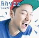 キミノオト/Rhyzz