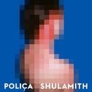 SHULAMITH/POLICA