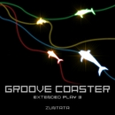 GROOVE COASTER Extended Play3/ZUNTATA