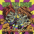 RAISE YOUR HANDS!!/サイキックラバー
