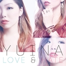 LOVE & HATE/Yuina