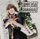 YOU SAY HEESEY/HEESEY