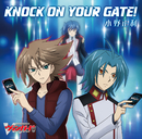 KNOCK ON YOUR GATE!/小野 正利