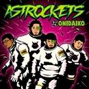 ASTROCKETS/ONIDAIKO