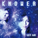 LET GO + 10/KNOWER
