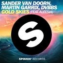 Gold Skies (feat. Aleesia)/Sander van Doorn, Martin Garrix & DVBBS