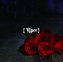 last (【VIper】 D-type)/コドモドラゴン