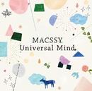 Universal Mind/MACSSY