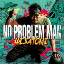 NO PROBLEM MAN/HISATOMI