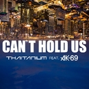 Can't Hold Us feat. AK-69/Thaitanium