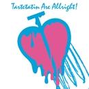 TARTETATIN ARE ALLRIGHT!/タルトタタン