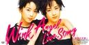 Angel Love Story ~秋色の天使~/Wink