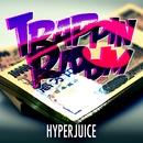 TRAPPIN RIDDIM EP/HyperJuice