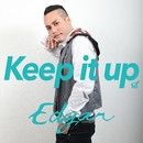 Keep It Up feat. 為岡そのみ/Edgar