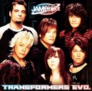 TRANSFORMERS EVO./JAM Project