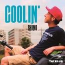 COOLIN'/SHINO