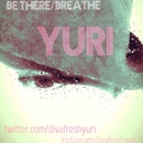 BREATHE/BE THERE/YURI