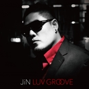LUV GROOVE/JiN