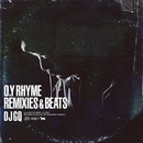 O.Y RHYME REMIXES & BEATS/DJ GQ